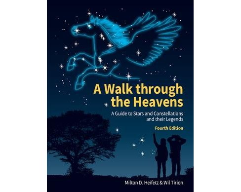 Walk Through the Heavens : A Guide to Stars and Constellations and Their Legends (Paperback) (Milton D. - image 1 of 1