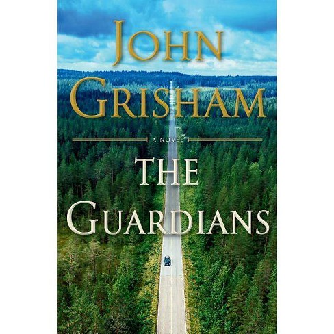 The Guardians - by  John Grisham (Hardcover) - image 1 of 1