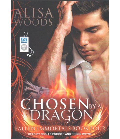 Chosen by a Dragon (MP3-CD) (Alisa Woods) - image 1 of 1