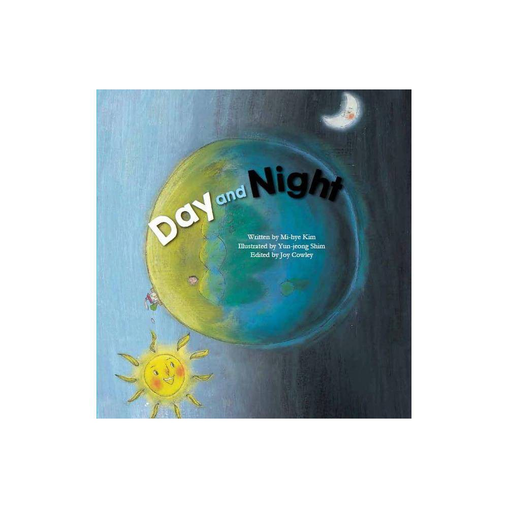 Day And Night Science Storybooks By Mi Hye Kim Paperback
