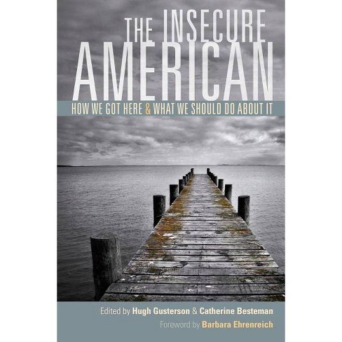 The Insecure American - (Paperback) - image 1 of 1