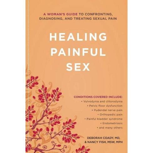 Healing Painful Sex - by  Deborah Coady & Nancy Fish (Paperback) - image 1 of 1