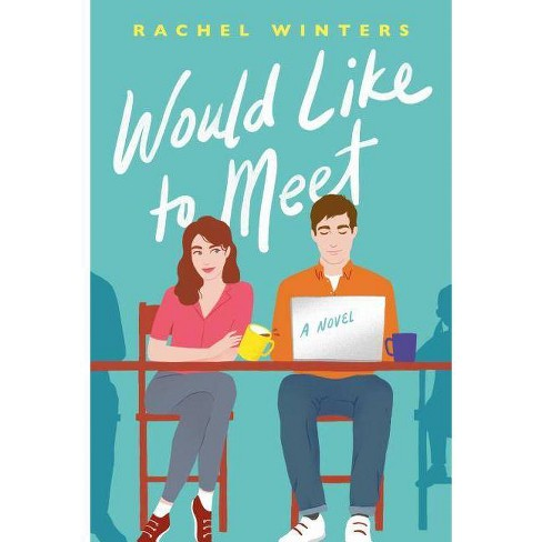 Would Like to Meet - by Rachel Winters (Paperback) - image 1 of 1