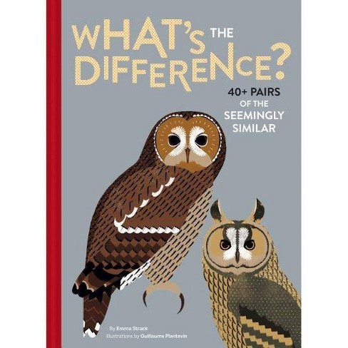 What's the Difference? - by  Emma Strack (Hardcover) - image 1 of 1