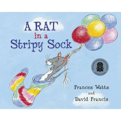 A Rat in a Stripy Sock - by Frances Watts (Paperback)