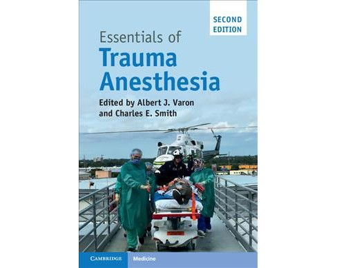 Essentials of Trauma Anesthesia -  by Charles E.  Smith (Paperback) - image 1 of 1