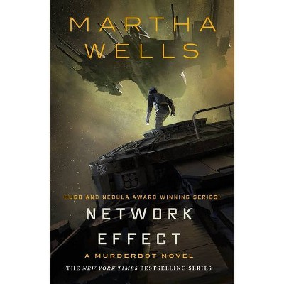 Network Effect - (Murderbot Diaries) by  Martha Wells (Hardcover)