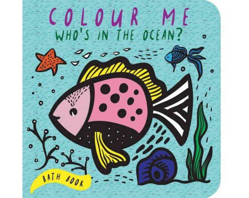 Who's in the Ocean? : Baby's First Bath Book (Hardcover) (Surya Sajnani) - image 1 of 1