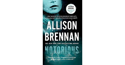 Notorious ( Max Revere Novels) (Reissue) (Paperback) by Allison Brennan - image 1 of 1