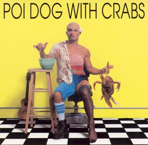 Rap Reiplinger - Poi Dog with Crabs (CD) - image 1 of 1