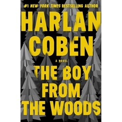 The Boy from the Woods - by  Harlan Coben (Hardcover)