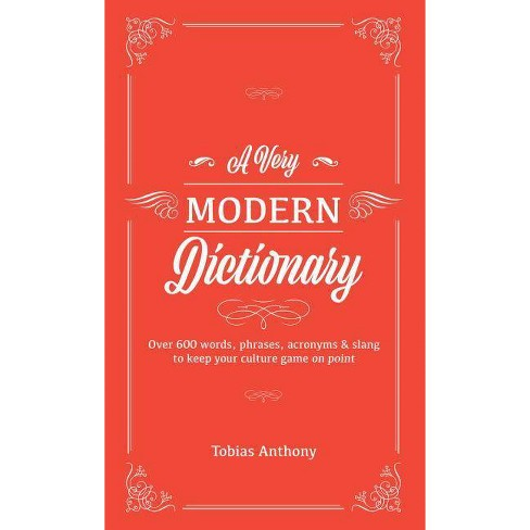 A Very Modern Dictionary - by  Tobias Anthony (Hardcover) - image 1 of 1