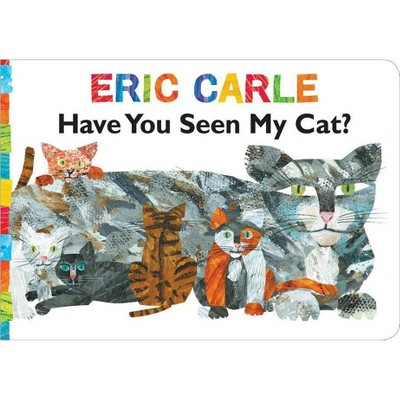 Have You Seen My Cat? - (World of Eric Carle)by Eric Carle (Board_book)