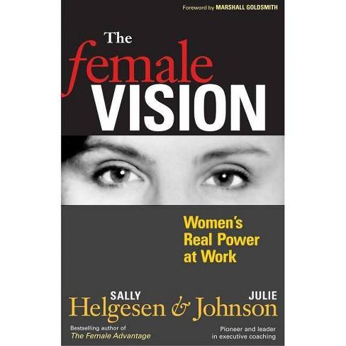 The Female Vision - by  Sally Helgesen & Julie Johnson (Paperback) - image 1 of 1
