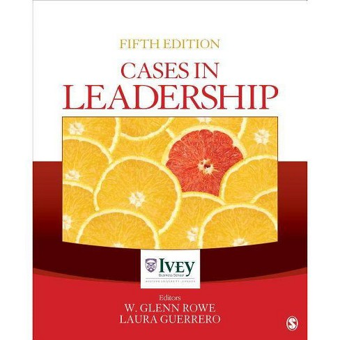 Cases in Leadership - (Ivey Casebook) 5 Edition (Paperback) - image 1 of 1