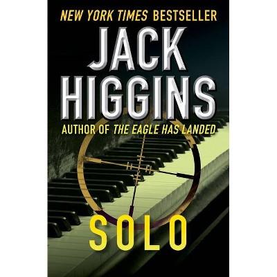 Solo - by  Jack Higgins (Paperback)