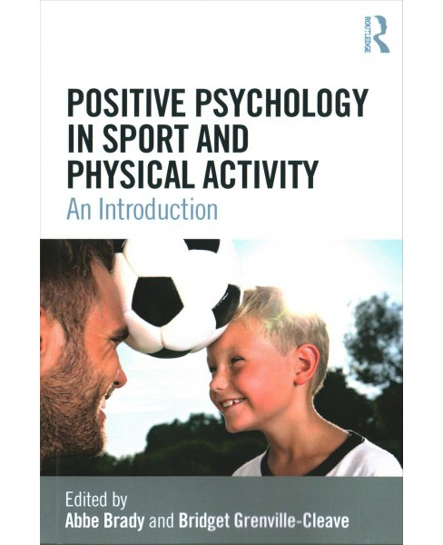Positive Psychology in Sport and Physical Activity : An Introduction (Paperback) - image 1 of 1