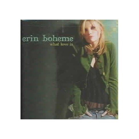 Erin Boheme - What Love Is (CD) - image 1 of 1