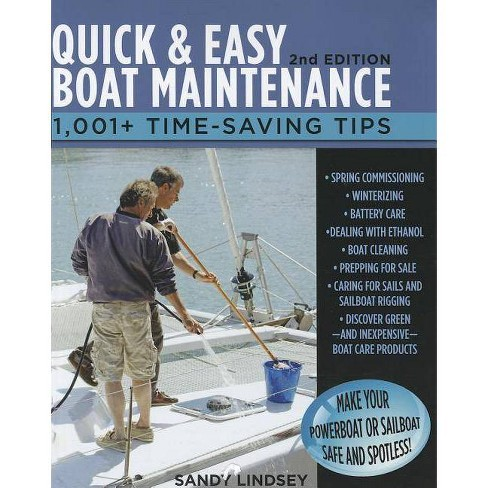 Quick and Easy Boat Maintenance, 2nd Edition - by  Sandy Lindsey (Paperback) - image 1 of 1