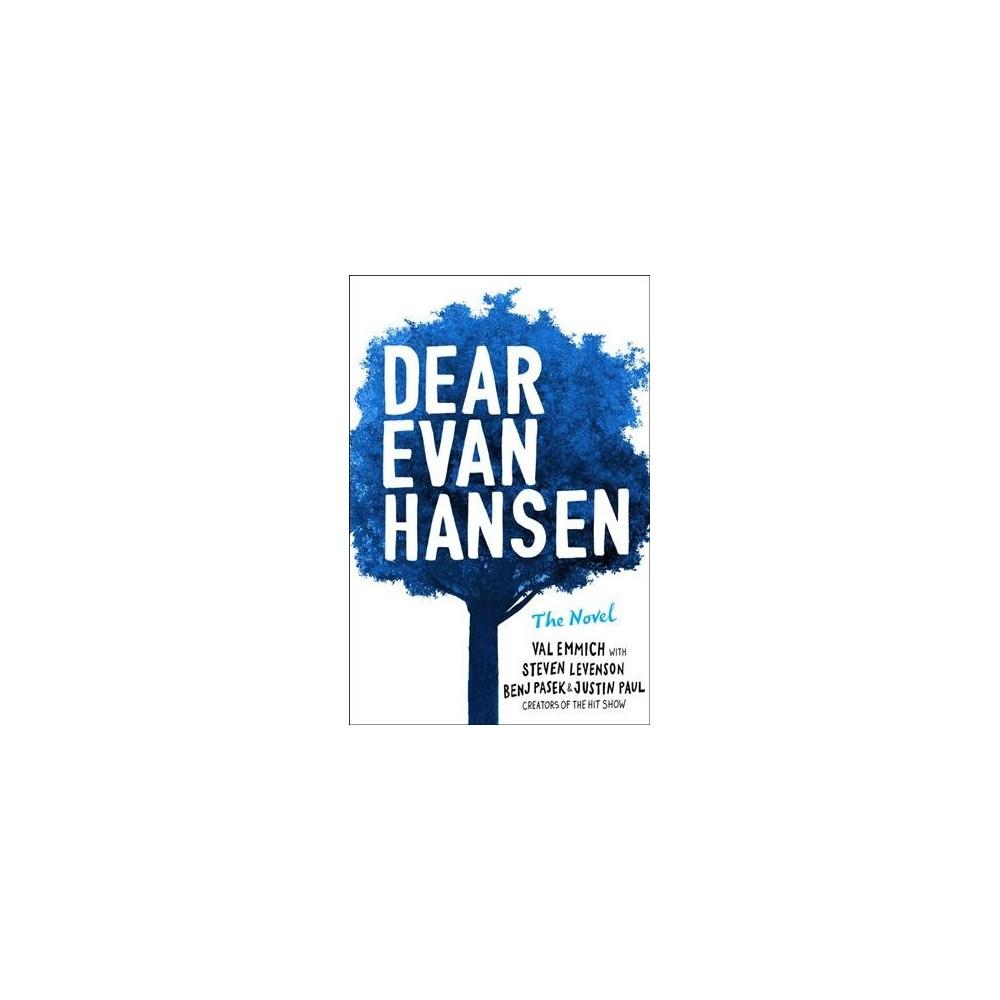 Dear Evan Hansen - Lrg by Val Emmich & Steven Levenson & Benj Pasek & Justin Paul (Hardcover)