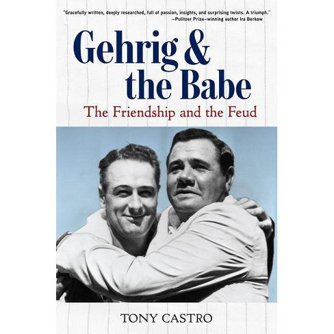 Gehrig and the Babe - by  Tony Castro (Hardcover) - image 1 of 1
