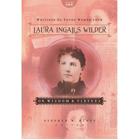 Writings to Young Women from Laura Ingalls Wilder - Volume One - (Paperback) - image 1 of 1