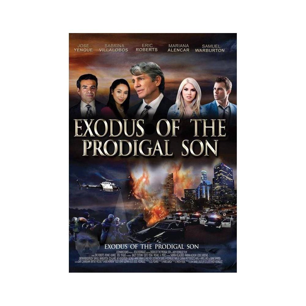 Exodus Of The Prodigal Son Dvd 2020