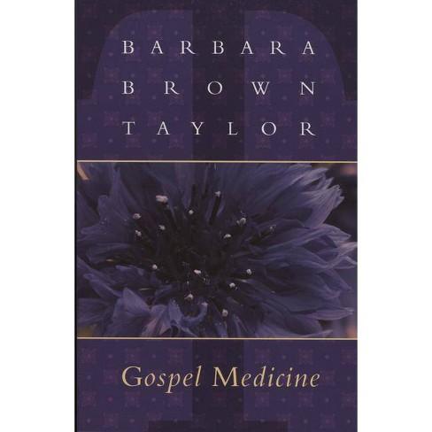 Gospel Medicine - by  Barbara Brown Taylor (Paperback) - image 1 of 1
