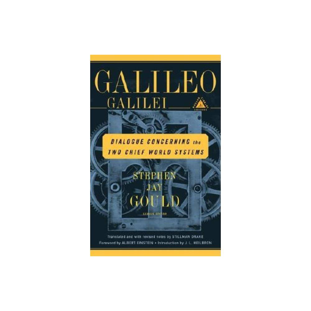 Dialogue Concerning The Two Chief World Systems Modern Library Science By Galileo Paperback