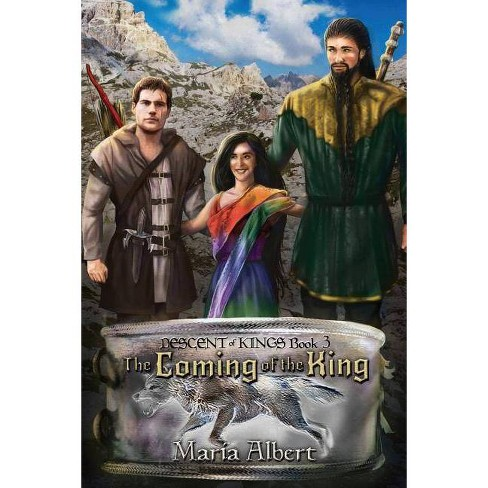 The Coming of the King - by  Maria Albert (Paperback) - image 1 of 1