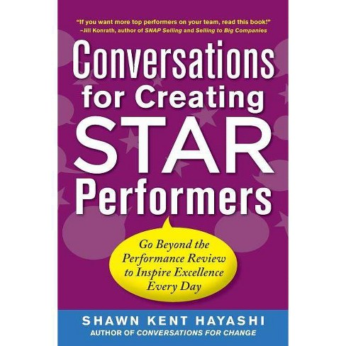 Conversations for Creating Star Performers: Go Beyond the Performance Review to Inspire Excellence Every - image 1 of 1