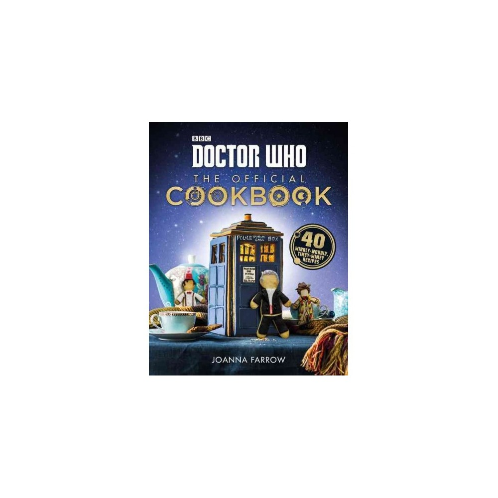 Doctor Who : The Official Cookbook (Hardcover) (Joanna Farrow)