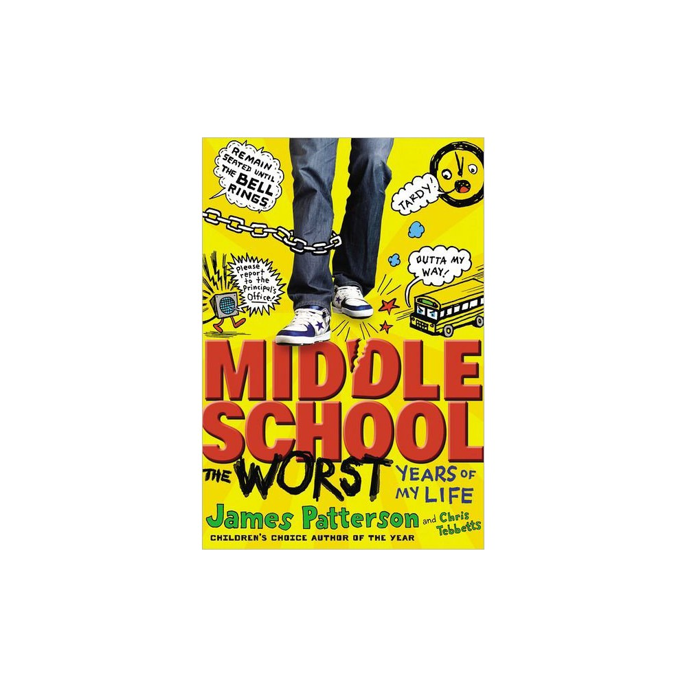Middle School ( Middle School) (Hardcover) by James Patterson