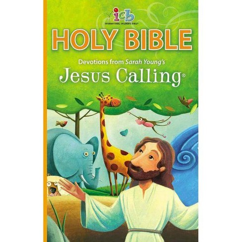 ICB Jesus Calling Bible for Children - (Jesus Calling(r)) by  Sarah Young (Hardcover) - image 1 of 1