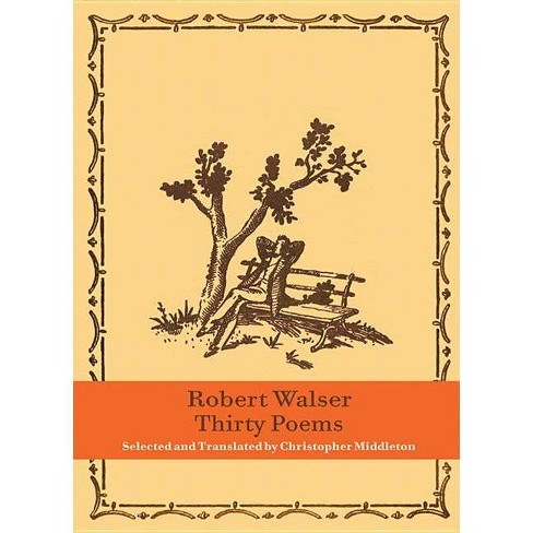 Thirty Poems - by  Robert Walser (Hardcover) - image 1 of 1