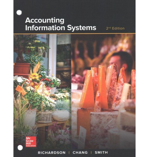 Accounting Information Systems (Hardcover) (Vernon Richardson & Chengyee Chang & Rod Smith) - image 1 of 1