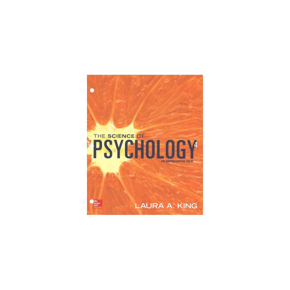 Science of Psychology : An Appreciative View (Paperback) (Laura A. King)