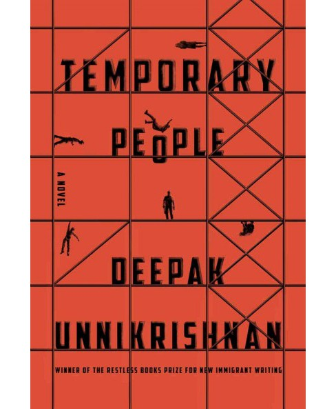Temporary People (Paperback) (Deepak Unnikrishnan) - image 1 of 1