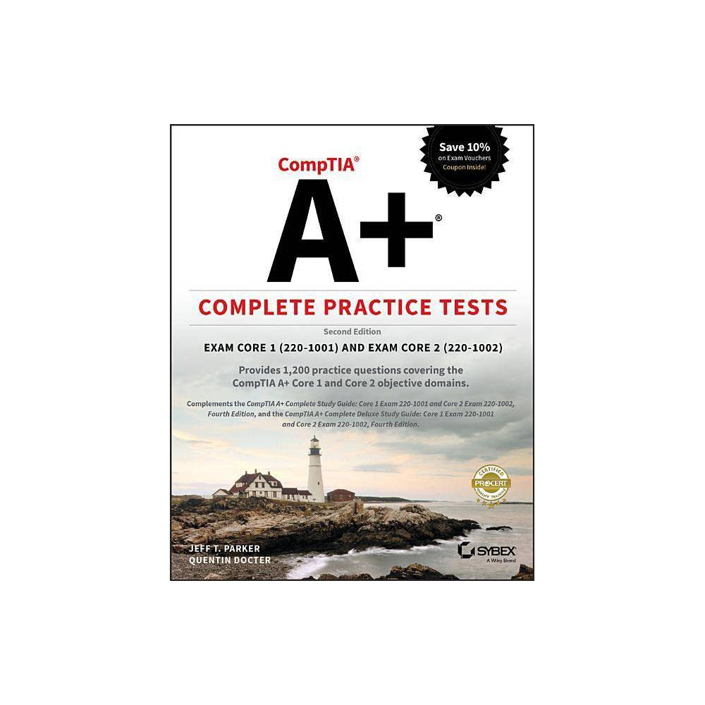 Comptia A Complete Practice Tests 2nd Edition By Jeff T Parker Quentin Docter Paperback