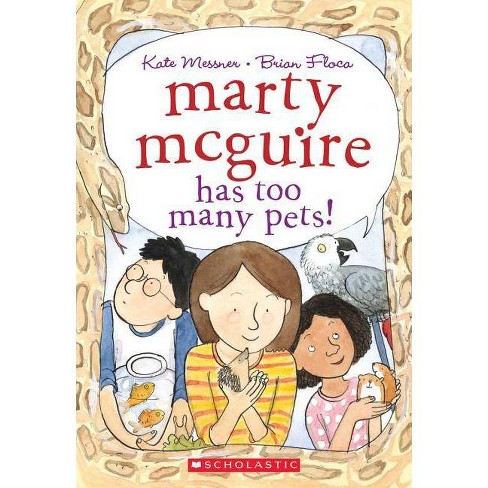 Marty McGuire Has Too Many Pets! - by  Kate Messner (Paperback) - image 1 of 1