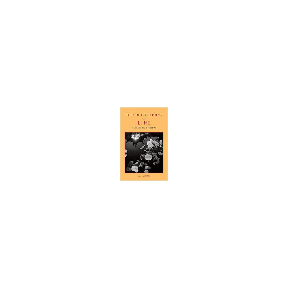 Collected Poems of Li He (Paperback)