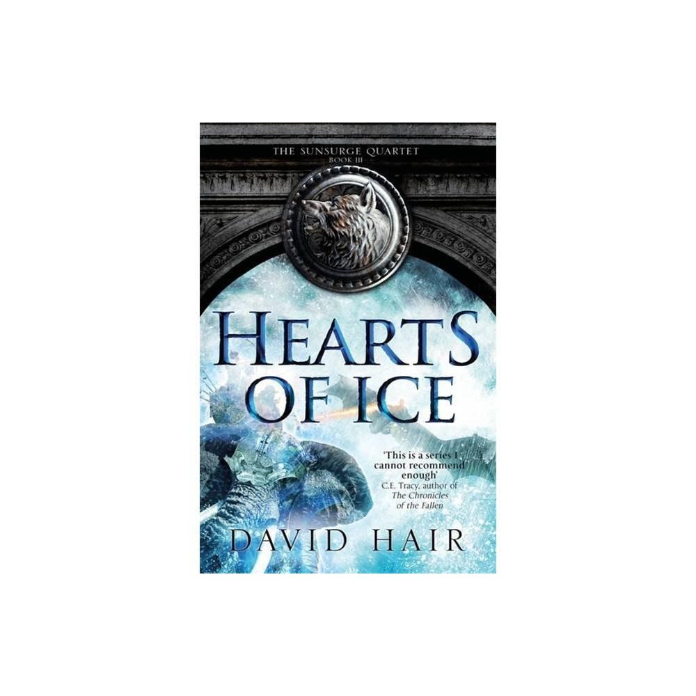 Hearts Of Ice Sunsurge Quartet By David Hair Paperback