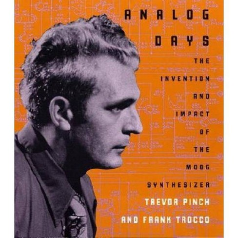 Analog Days - by  Trevor Pinch & Frank Trocco (Paperback) - image 1 of 1