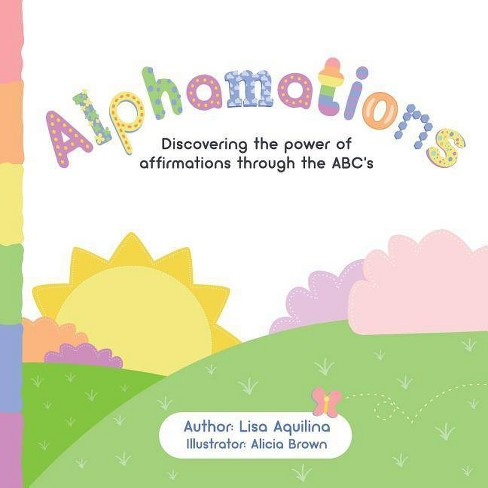 Alphamations - by  Lisa Aquilina (Paperback) - image 1 of 1