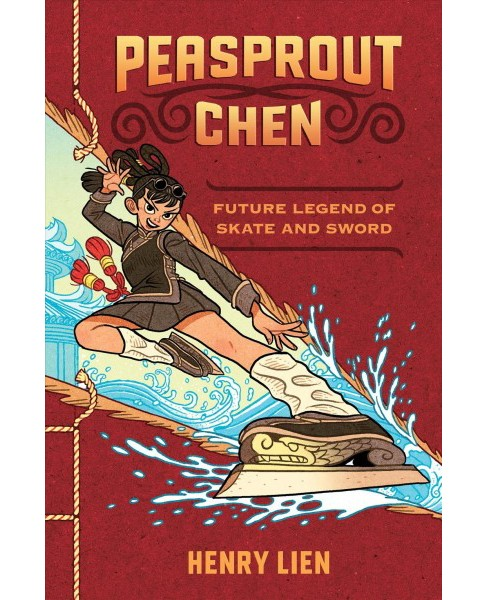 Future Legend of Skate and Sword -  (Peasprout Chen) by Henry Lien (Hardcover) - image 1 of 1