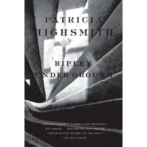 Ripley Under Ground - by  Patricia Highsmith (Paperback) - image 1 of 1
