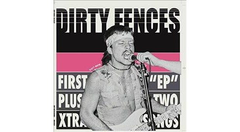 Dirty Fences - First Ep Plus (Vinyl) - image 1 of 1