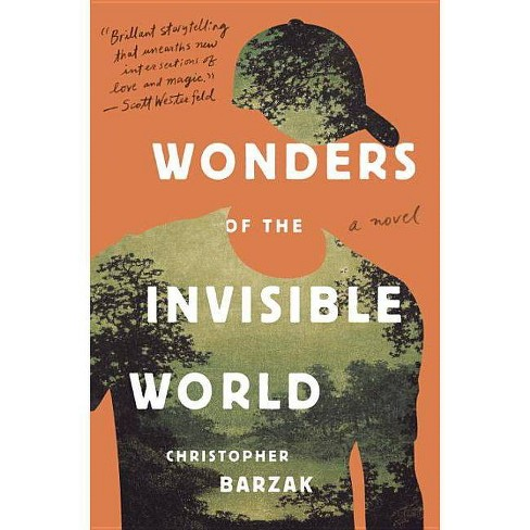 Wonders of the Invisible World - by  Christopher Barzak (Paperback) - image 1 of 1