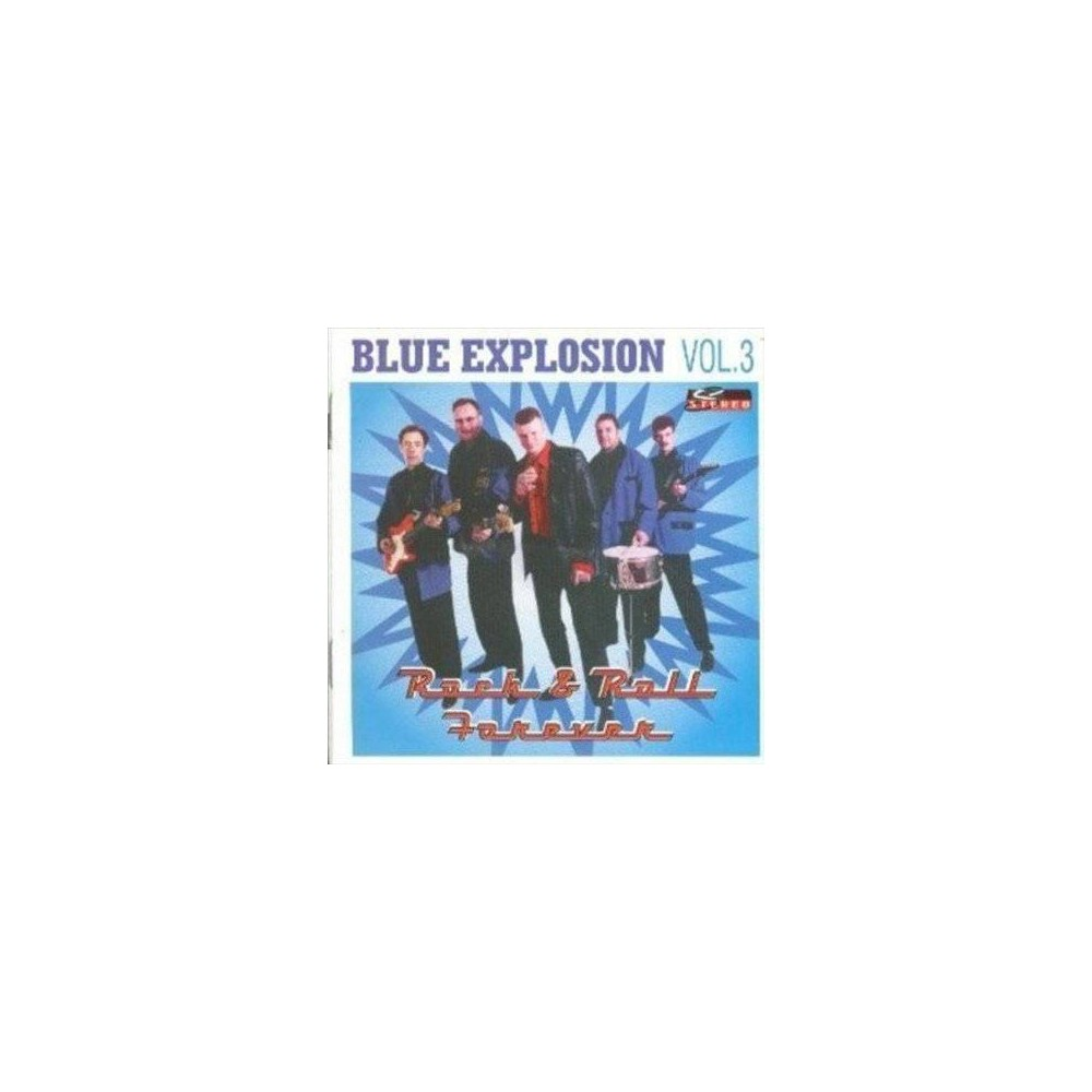 Blue Explosion - Rock & Roll Forever (CD)