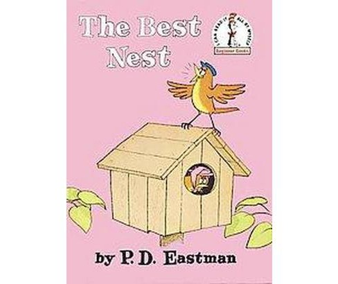 The Best Nest (Hardcover) by P. D. Eastman - image 1 of 1